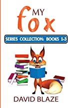 My Fox Series: Books 1-3: My Fox Collection