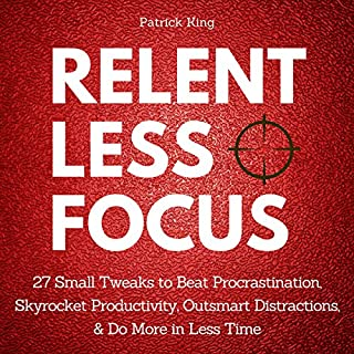 Relentless Focus audiobook cover art