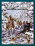Mac Coy, tome 20 - Lointaine Patrouille