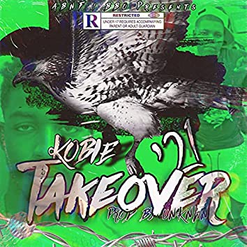'21 Takeover (feat. Kobie)