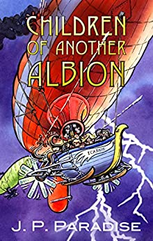 Children of Another Albion by [J.P. Paradise, Nick Watton]