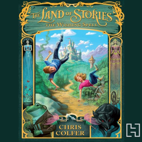 Couverture de The Land of Stories: The Wishing Spell
