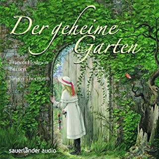 Der geheime Garten                   Autor:                                                                                                                                 Frances Hodgson Burnett                               Sprecher:                                                                                                                                 Jürgen Thormann                      Spieldauer: 4 Std. und 42 Min.     83 Bewertungen     Gesamt 4,5