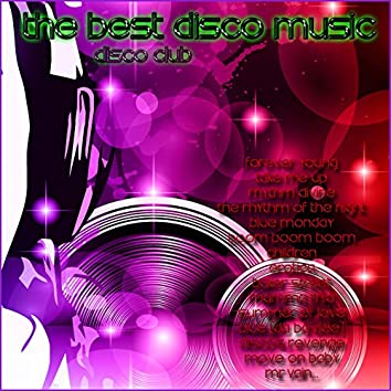 Disco Club: The Best Disco Music