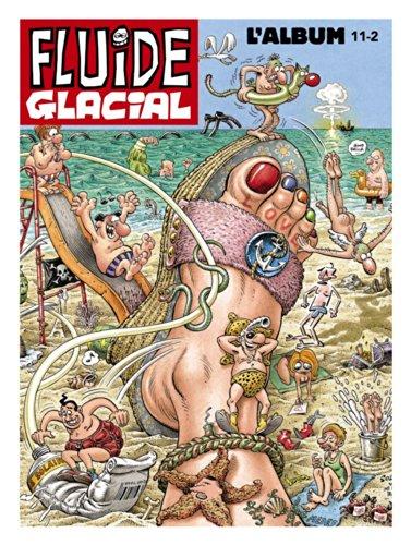L'album Fluide Glacial, N° 11-2 : 6 numéros de juillet à décembre 2011