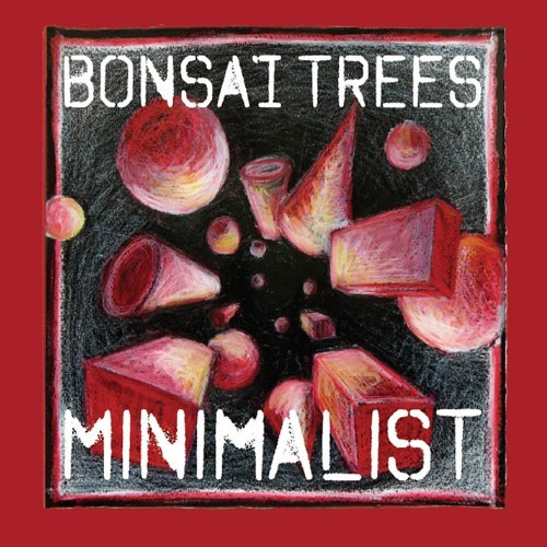 Minimalist by Bonsai Trees (2013-07-19)