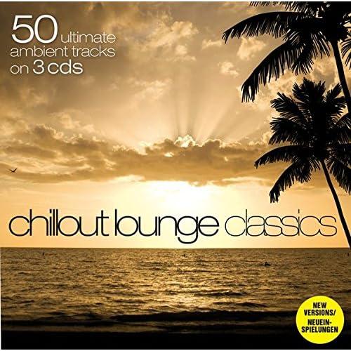 Chillout Lounge Classics