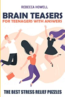Brain Teasers For Teenagers With Answers: Country Road Puzzles - The Best Stress Relief Puzzles (Brain Puzzles For Teens)