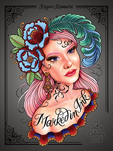 Price comparison product image Marked in Ink: A Tattoo Coloring Book
