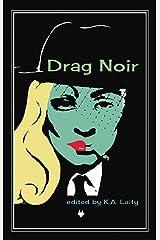 Drag Noir Kindle Edition