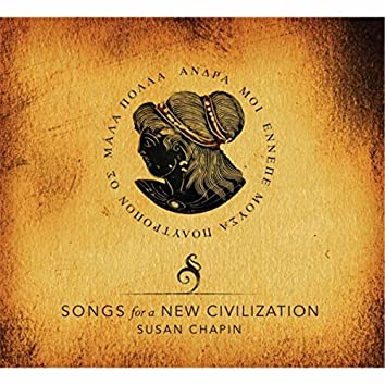 Songs for a New Civilization