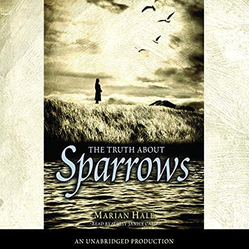The Truth About Sparrows audiobook cover art