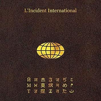 L'incident International