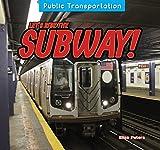 Let's Ride the Subway! (Public Transportation)