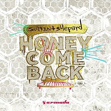 Honey Come Back