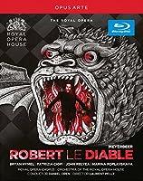 マイヤベーヤ:悪魔のロベール(コヴェントガーデン王立歌劇場2012)[Blu-ray]