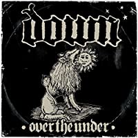 Down III: Over the Under