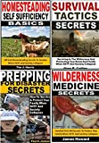 Survival Tactics Basics 4-Box Set: Survival Tactics Secrets, Wilderness Medicine Secrets, Prepping for Disaster Secrets, Homesteading Self Sufficiency Basics (English Edition)