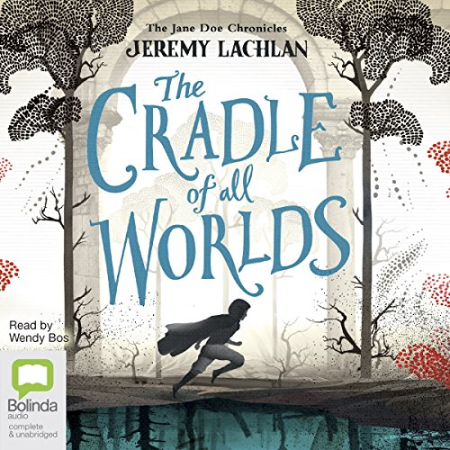 The Cradle of All Worlds audiobook cover art