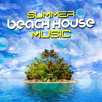 Summer Beach House Music