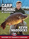 Carp Fishing in Cold Water - Kevin Maddocks (Masters of Fishing & Angling)