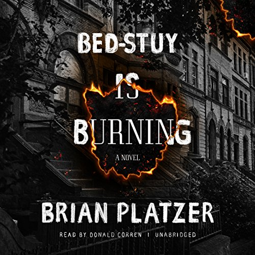 Bed-Stuy Is Burning audiobook cover art