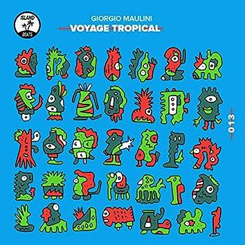 Voyage Tropical
