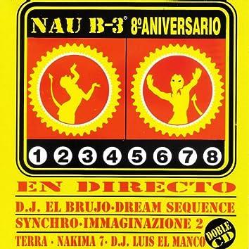 Nau B-3 Sesión 8º Aniversario en Directo