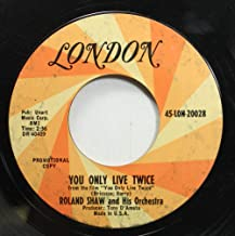 ROLAND SHAW and His Orchestra 45 RPM YOU ONLY LIVE TWICE / LET THE LOVE COME THROUGH