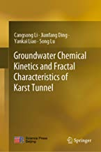 Groundwater Chemical Kinetics and Fractal Characteristics of Karst Tunnel