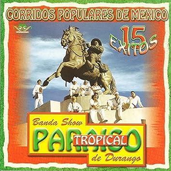 Corridos Populares de Mexico: 15 Exitos