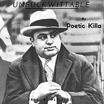 Unfuckwittable