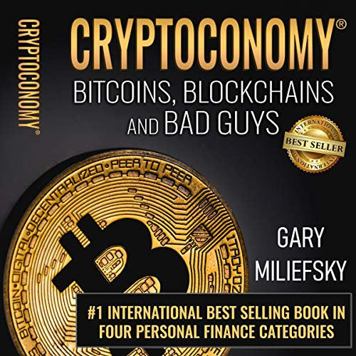 Cryptoconomy: Bitcoins, Blockchains & Bad Guys cover art
