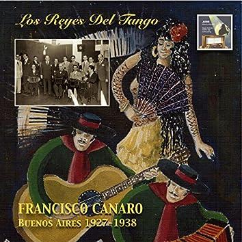 Los Reyes del Tango: Francisco Canaro – Buenos Aires 1927-1938 (2014 Digital Remaster)