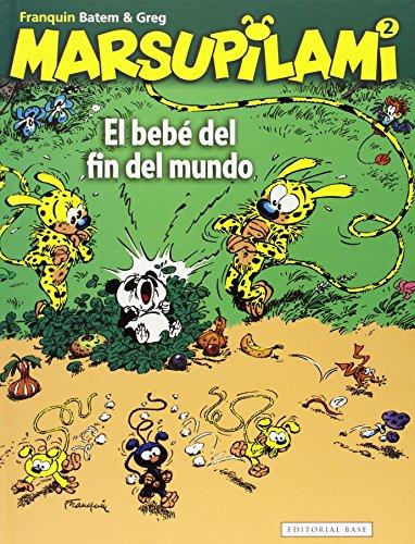 El Bebe Del Fin Del Mundo: 2 (Marsupilami)