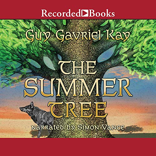 The Summer Tree Audiobook By Guy Gavriel Kay cover art