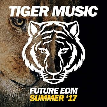 Future EDM (Summer '17)
