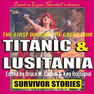 Titanic & Lusitania: Survivor Stories cover art