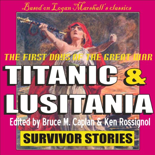 Titanic & Lusitania: Survivor Stories audiobook cover art