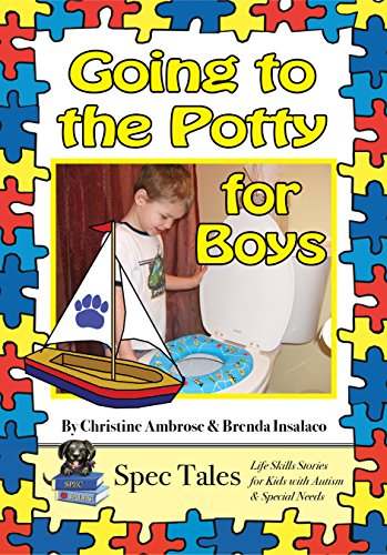 Going to the Potty: For Boys (Spec Tales: Life Skills Stories for Kids with...