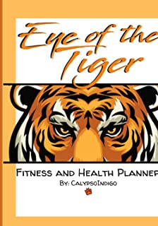 Eye Of The Tiger: Fitness Planner Book ™️