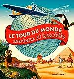 TOUR DU MONDE CURIEUX ET INSOLITE
