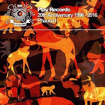 Play Records 20th Anniversary 1996 - 2016: Phauna I
