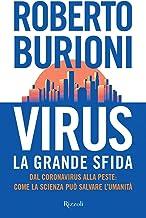 Scaricare Libri Virus, la grande sfida. Dal coronavirus alla peste: come la scienza può salvare l'umanità PDF
