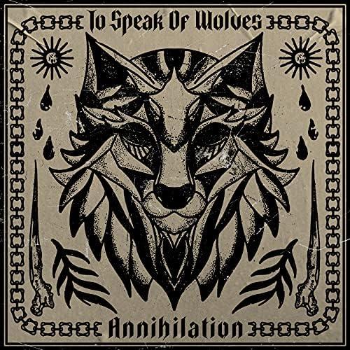 To Speak Of Wolves