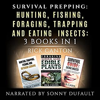 Survival Prepping: Hunting, Fishing, Foraging, Trapping and Eating Insects cover art