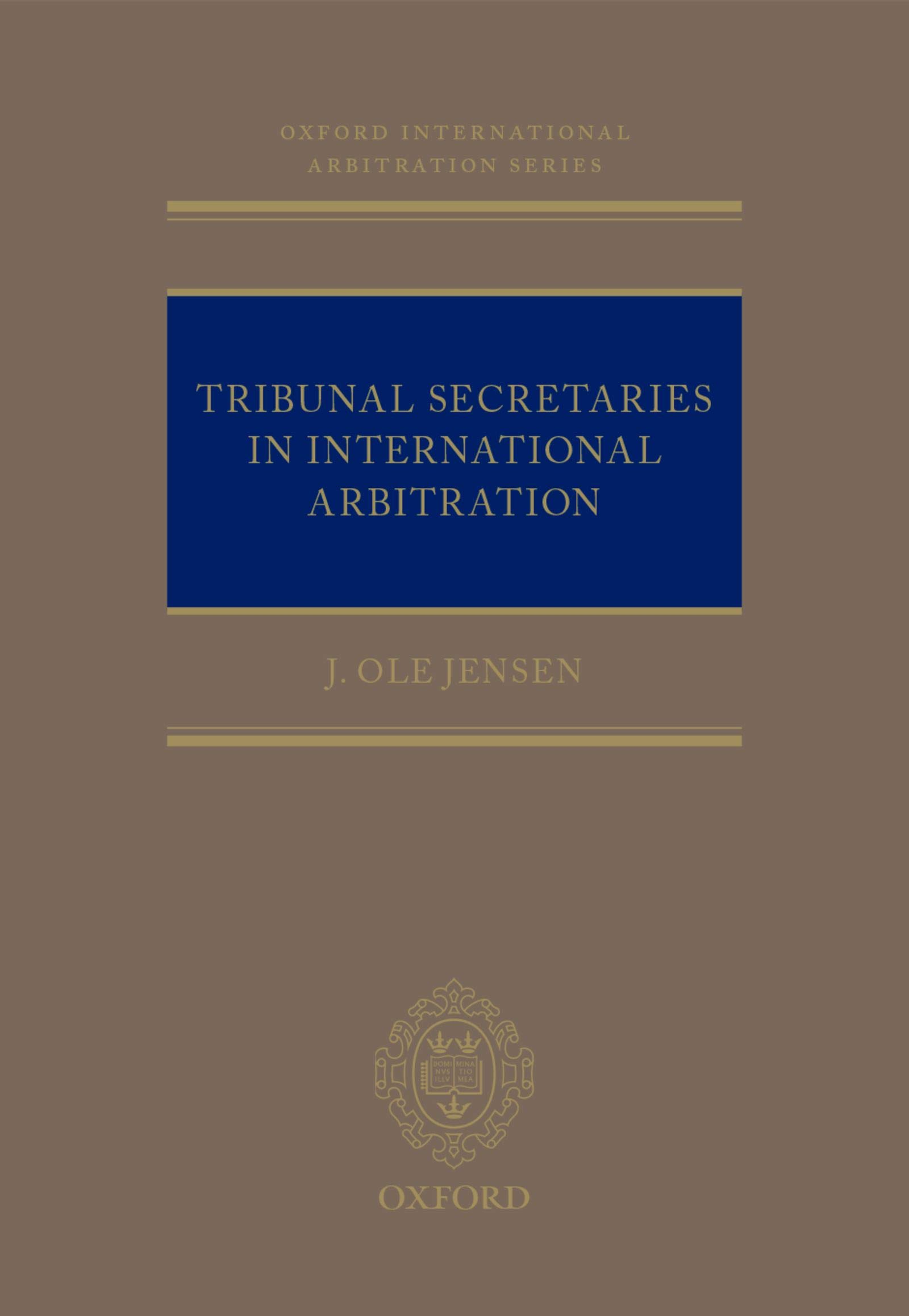 Image OfTribunal Secretaries In International Arbitration (Oxford International Arbitration Series) (English Edition)