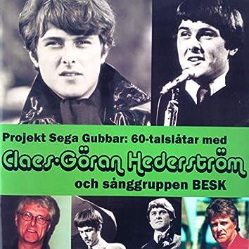 Projekt sega gubbar: 60-tals låtar med Claes-Göran Hederström