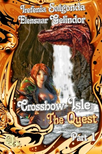 Crossbow-Isle Volume 3 - The Quest - Part 1: 7