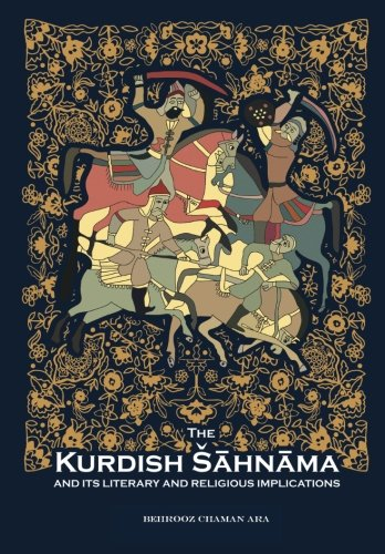 The Kurdish Shahnama and its Literary and Religious Implications